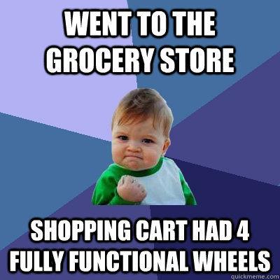 Then I found this baby grocery store meme. Love all of them.